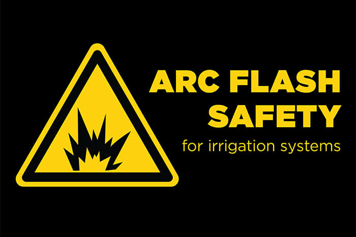 Arc flash safety for irrigation systems